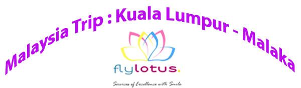 Malaysia : Kuala Lumpur-Malaka